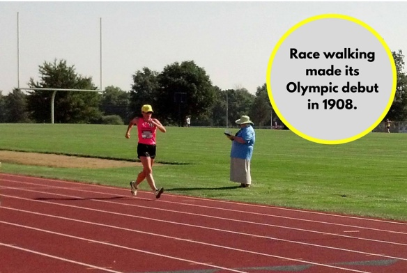 Race walking made its Olympic debut in 1908.